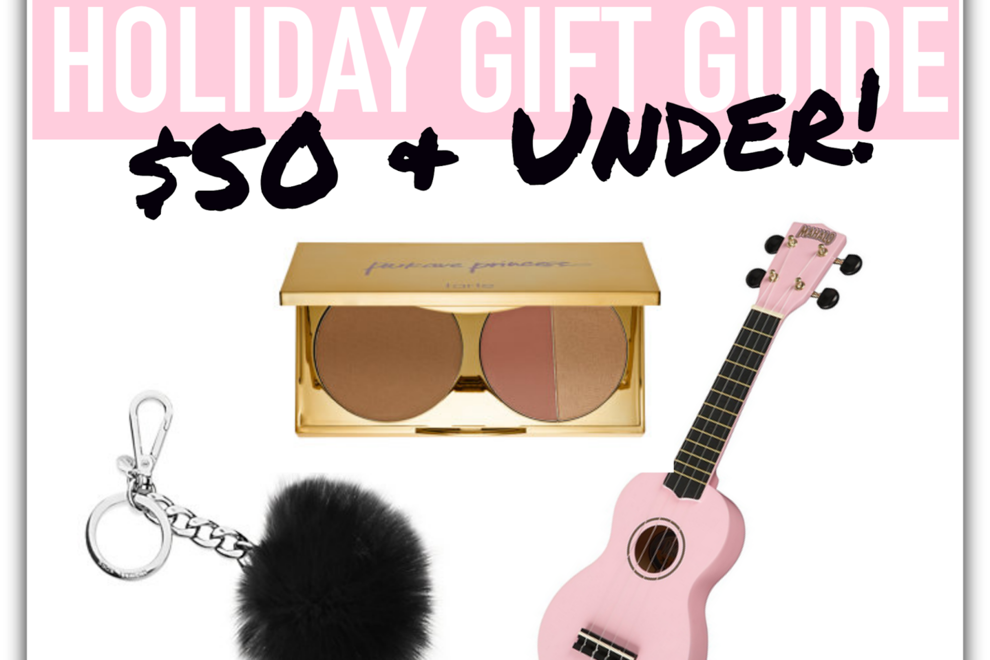 HOLIDAY GIFT GUIDE 2014: $50 & Under!